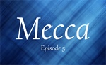 The History of Mecca 5
